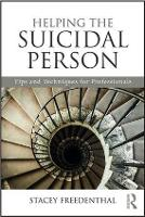 Helping the Suicidal Person: Tips and...