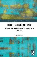 Negotiating Ageing: Cultural...