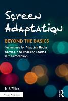 Screen Adaptation: Beyond the Basics:...