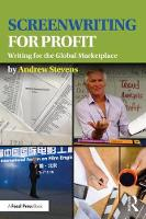 Screenwriting for Profit: Writing for...