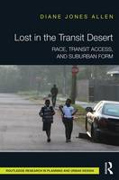Lost in the Transit Desert: Race,...