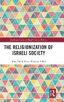 The Religionization of Israeli Society