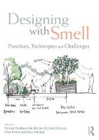 Designing with Smell: Practices,...