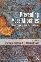 Preventing Mass Atrocities: Policies...