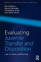 Evaluating Juvenile Transfer and...