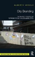 City Branding: The Ghostly Politics ...