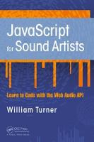 JavaScript for Sound Artists: Learn ...