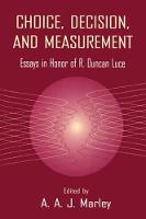 Choice, Decision, and Measurement:...