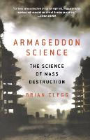 Armageddon Science: The Science of...