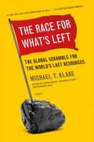 The Race for What's Left: The Global...