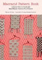 Macrame Pattern Book: Includes Over...