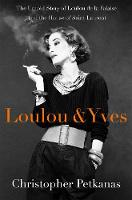 Loulou & Yves: The Untold Story of...