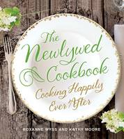 The Newlywed Cookbook: Cooking ...
