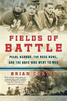 Fields of Battle: Pearl Harbor, the...