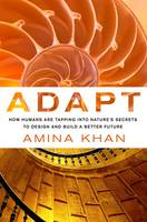 Adapt: How Humans are Tapping into...