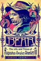 Bear: The Life and Times of Augustus...