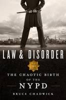 Law & Disorder: The Chaotic Birth of...
