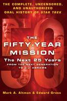 The Fifty-Year Mission: The Next 25...