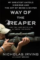 Way of the Reaper: My Greatest Untold...