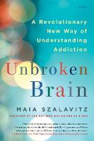 Unbroken Brain: A Revolutionary New...