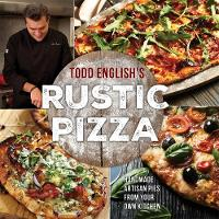 Todd English's Rustic Pizza: Handmade...