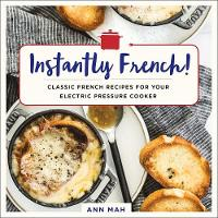 Instantly French!: Classic French...