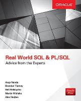 Real World SQL and Pl/SQL: Advice ...