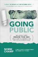 Going Public: My Adventures Inside ...