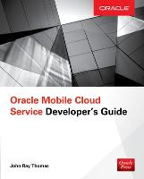 Oracle Mobile Cloud Service...