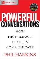 Powerful Conversations: How High...
