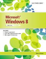 Microsoft Windows 8: Illustrated...