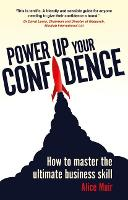 Power Up Your Confidence: How to...