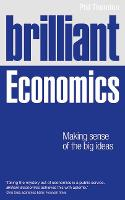 Brilliant Economics: Making Sense of...