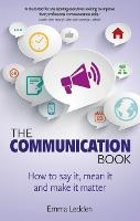 The Communication Book: How to Say ...