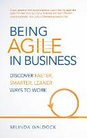 Being Agile in Business: Discover...