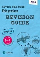 Revise AQA GCSE (9-1) Physics Higher...
