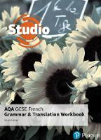 Studio AQA GCSE French - grammar and...