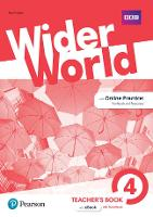Wider World 4 Teacher's Book with...