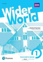Wider World 1 Teacher's Book with...
