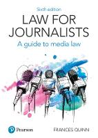 Law for Journalists: A Guide to Media...