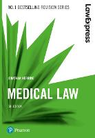 Law Express: Medical Law (Revision...