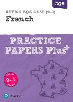 Revise AQA GCSE French: Practice...