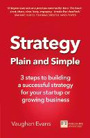 Strategy Plain and Simple: 3 steps to...