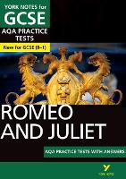 Romeo and Juliet AQA Practice Tests:...