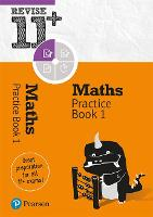 Revise 11+ Maths Practice Book 1