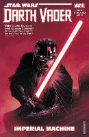 Star Wars: Darth Vader: Dark Lord Of...
