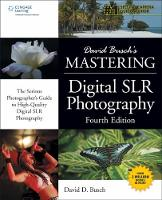 David Buschs Mastering Digital SLR...