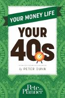 Your Money Life: Your 40s: Everyday...