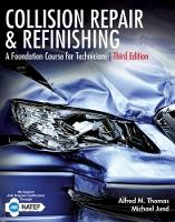 Collision Repair and Refinishing: A...