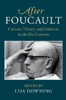 After Foucault: Culture, Theory, and...
